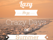 Lazy-Hazy-Crazy-Days-of-Summer-number 2