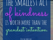 oscar-wilde-smallest-act-of-kindness